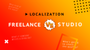 Who should localize your project: Freelance vs Studio